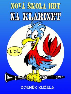 Nová škola hry na klarinet - 1.díl