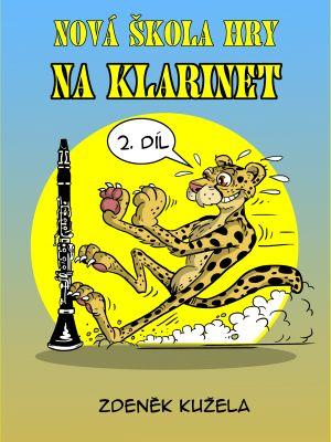 Nová škola hry na klarinet - 2.díl